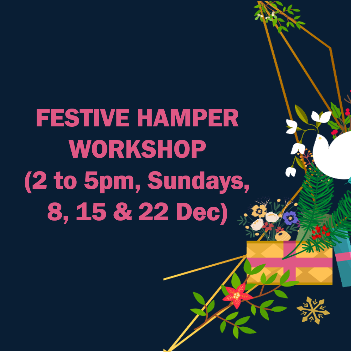 Festive Hamper Workshop